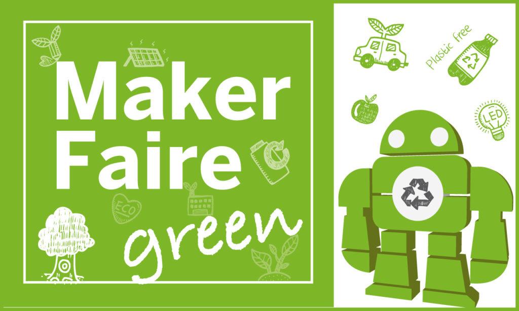 Maker faire Green con il disegno di un robot verde una macchinina con due foglie sul tettuccio una lampadina led e una mela tutte disegnate di verde