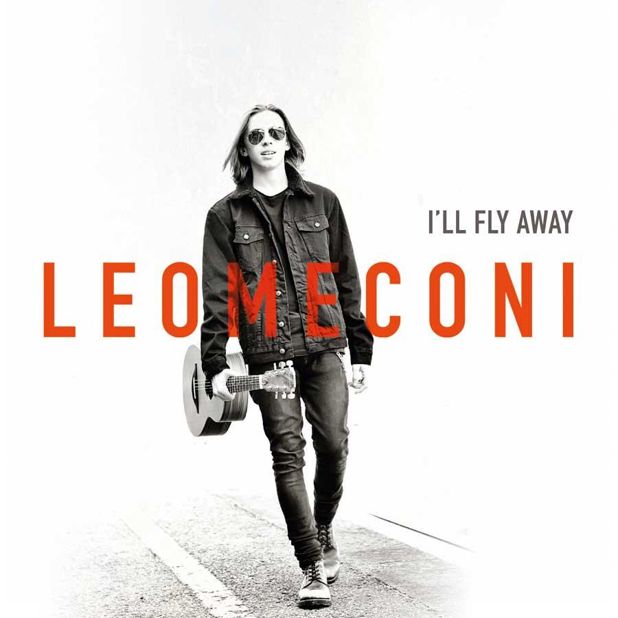 Leo Meconi: la copertina del suo ultimo disco I'll fly away, che lo vede inquadrato con una chitarra acustica nella mano destra.