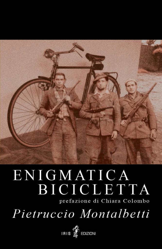 """Pietruccio Montalbetti: la copertina del suo libro, in uscita nel 2020, intitolato """"Enigmatica bicicletta"""""""
