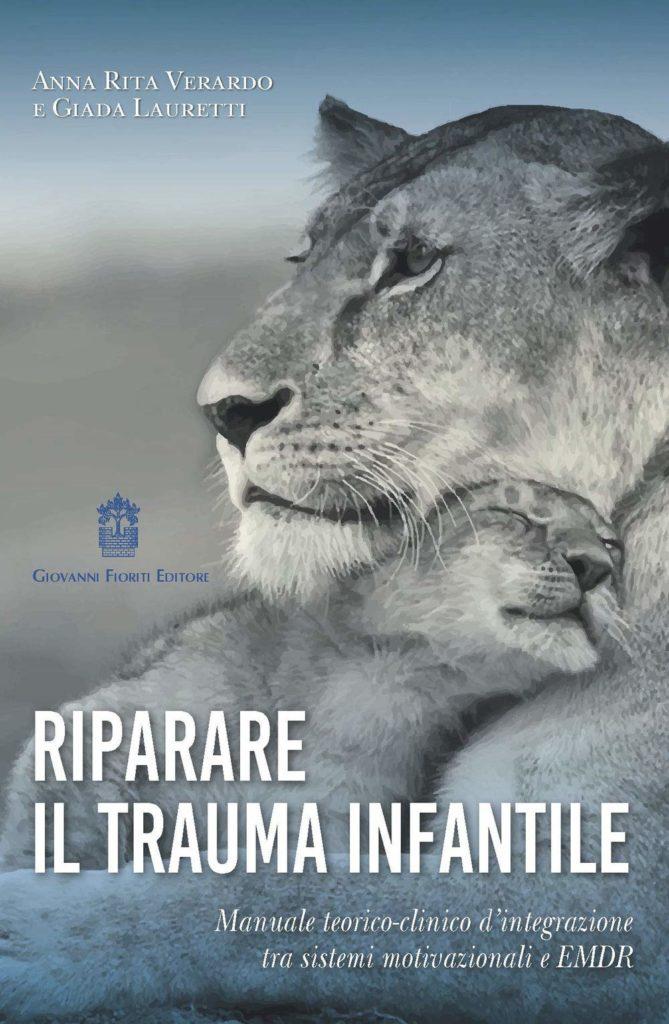 bambini coronavirus - riparare il trauma infantile - il libreo con in copertina una leonessa che abbraccia il suo cucciolo