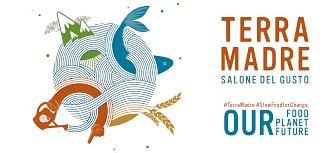 """Salone del gusto, Terra Madre, evento, città di Torino. A sinistra è rappresentato un mondo stilizzato e sulla destra, di colore arancione la scritta Terra Madre. Subito sotto in azzurro Salone del gusto e lo slogan """"Our food planet future."""""""