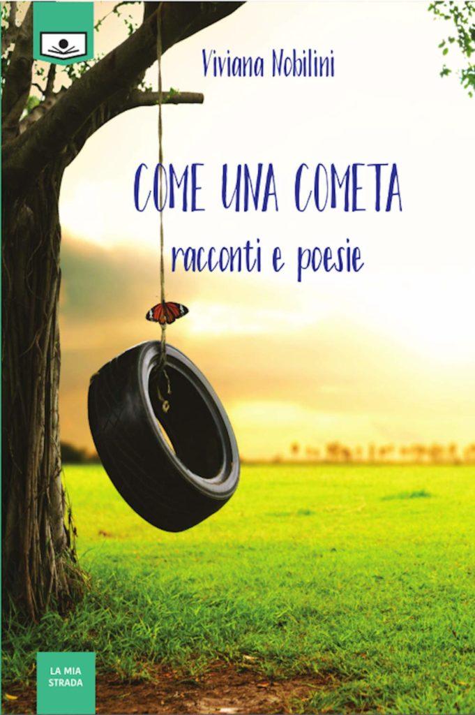 Vivana Noilini - la copertina del libro con un pneumatico di auto attaccato a una corda che penzola dal ramo di un albero, in un prato verde con degli alberi sullo sfondo