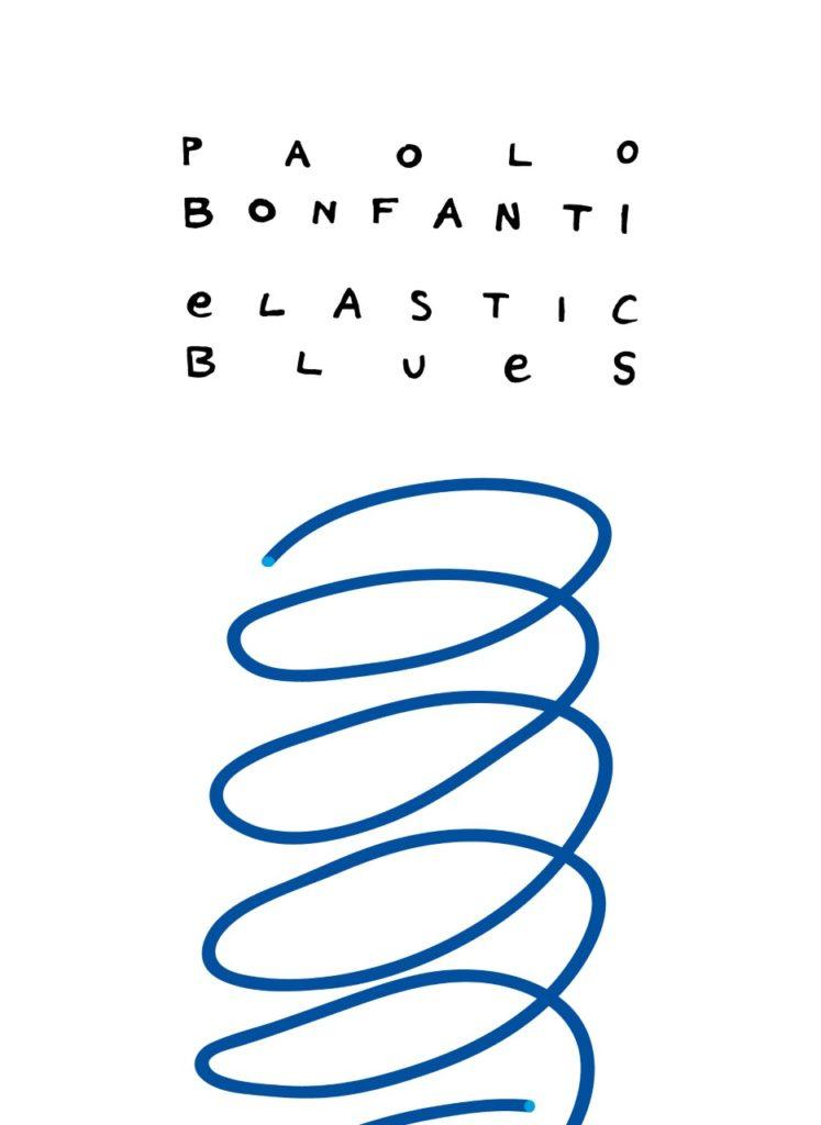 Paolo bonfanti copertina del disco elasticizzai blues bianca con un vortice disegnato in blu