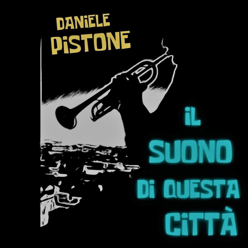 daniele pistone - la copertina del singolo che raffigura, a disegni in bianco e enero, un trombettista e sullo sfondo la città di lisbona