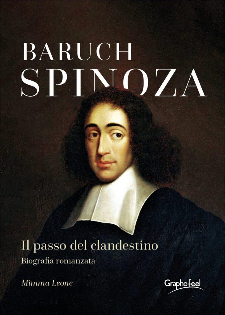 Baruch Spinoza - il passo del clandestino - la copertina del libro con un ritratto del filosofo, con lunghui capelli ricci e neri, un collare bianco lungo rettangolare e cappa nera