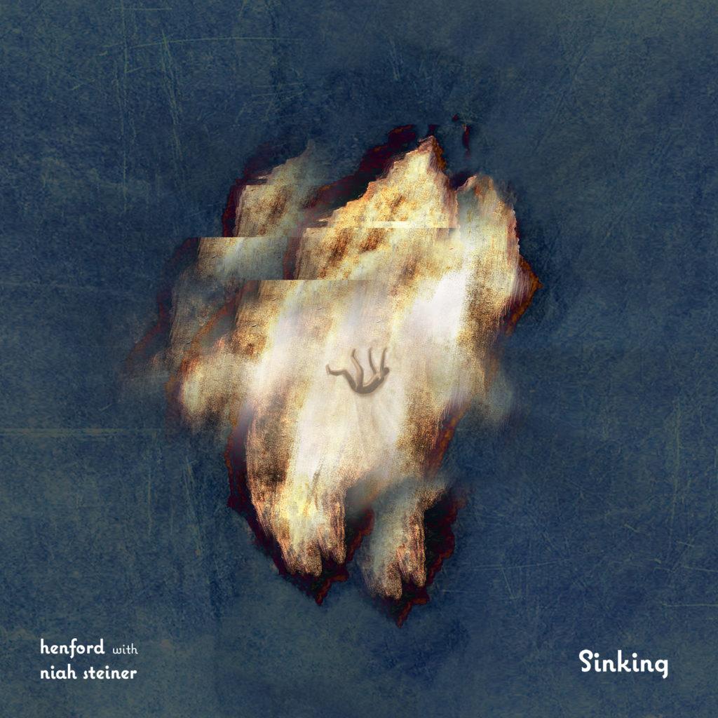 henford with niah steiner - la copertina su sfondo azzurro del singolo sinking