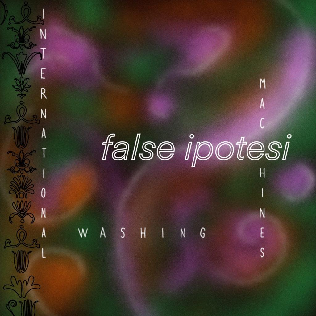 False Ipotesi: la copertina del nuovo singolo di International Washing Machines